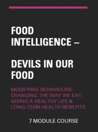 Food Intelligence - Devils in our Food ONLINE COURSE